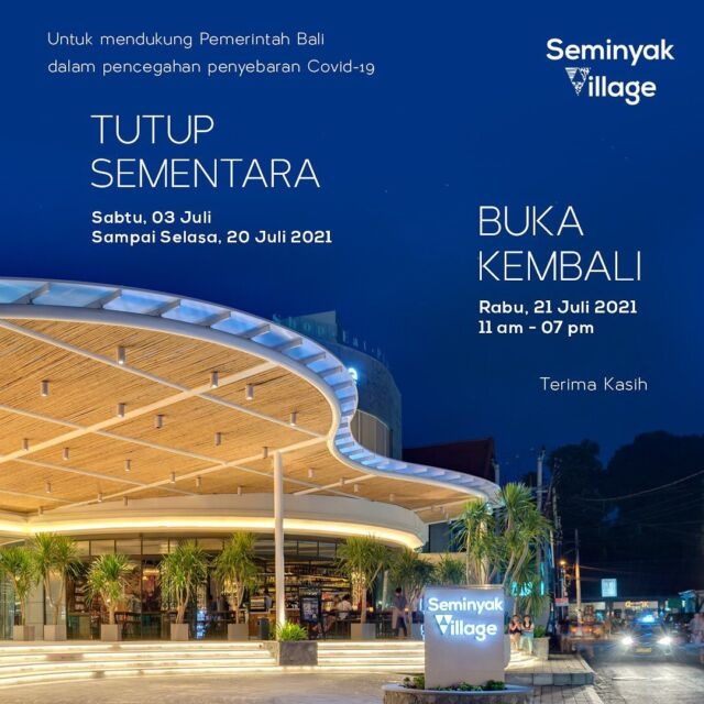 Seminyak Village will be closed temporarily from July 3rd to July 20th 2021.   Stay safe, Seminyak People 💕
